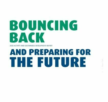 Bouncing back and preparing for the future – 2020 activity and sustainable development report